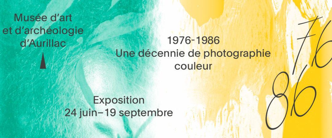 Exposition 1976-1986, une décennie de photographie couleur